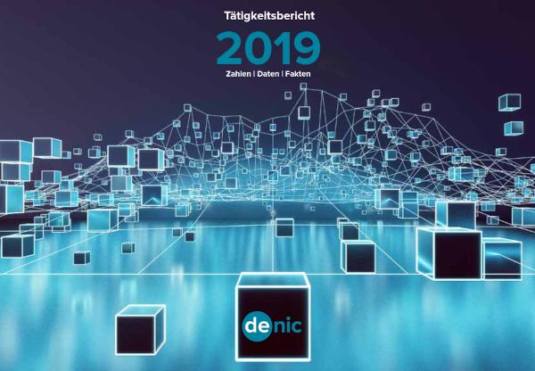 DENIC-Taetigkeitsbericht_2019_DE pdf